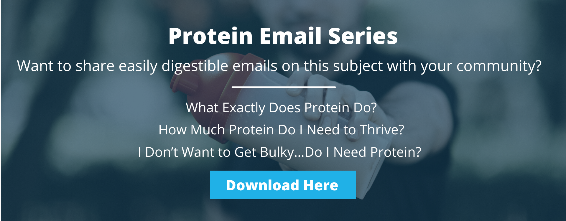 Protein Email Series
