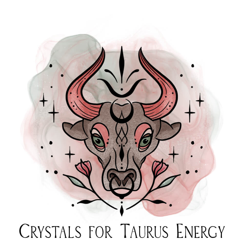 best crystals for taurus energy