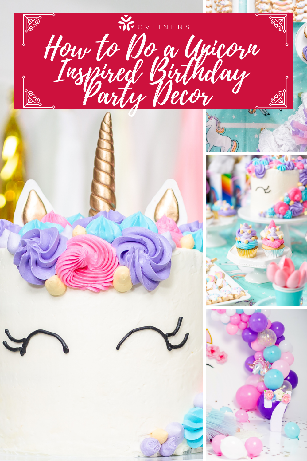 How to Do a Unicorn -Inspired Birthday Party Decor
