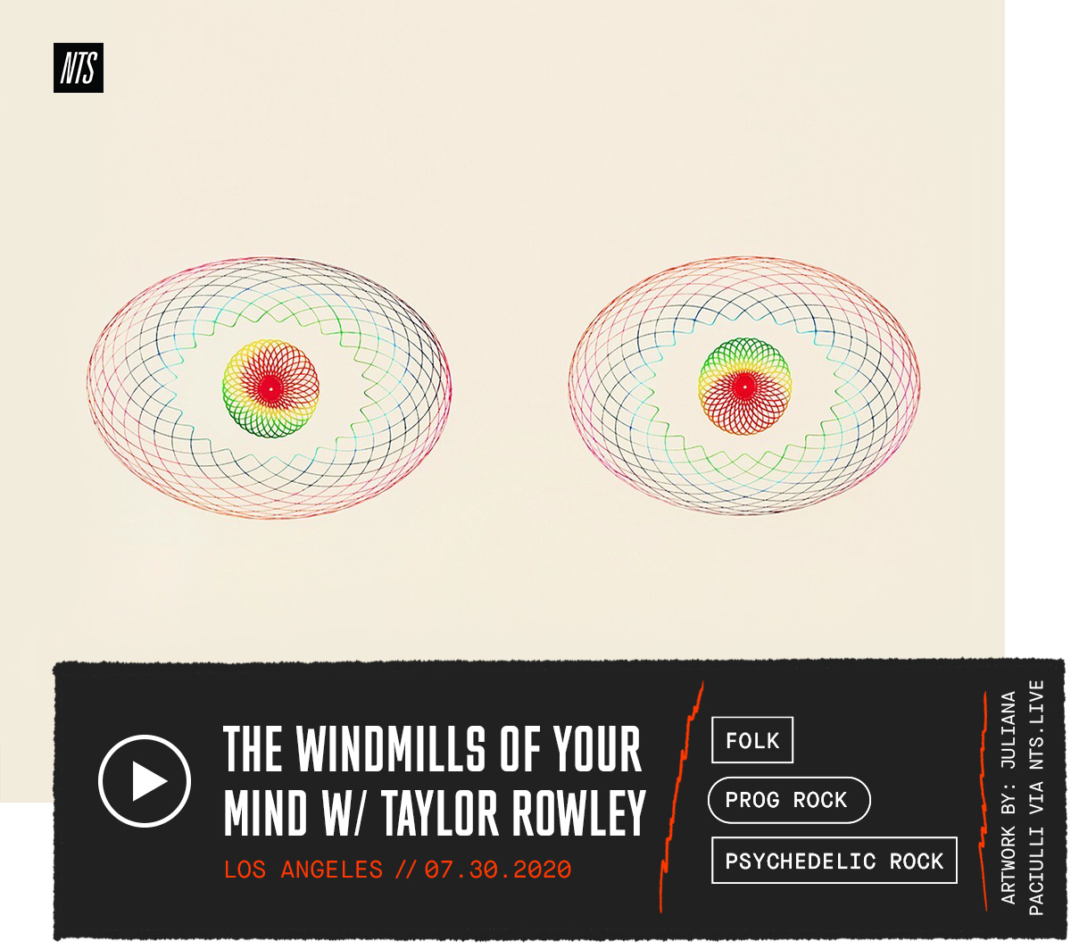 NTS Radio – THE WINDMILLS OF YOUR MIND W/ TAYLOR ROWLEY