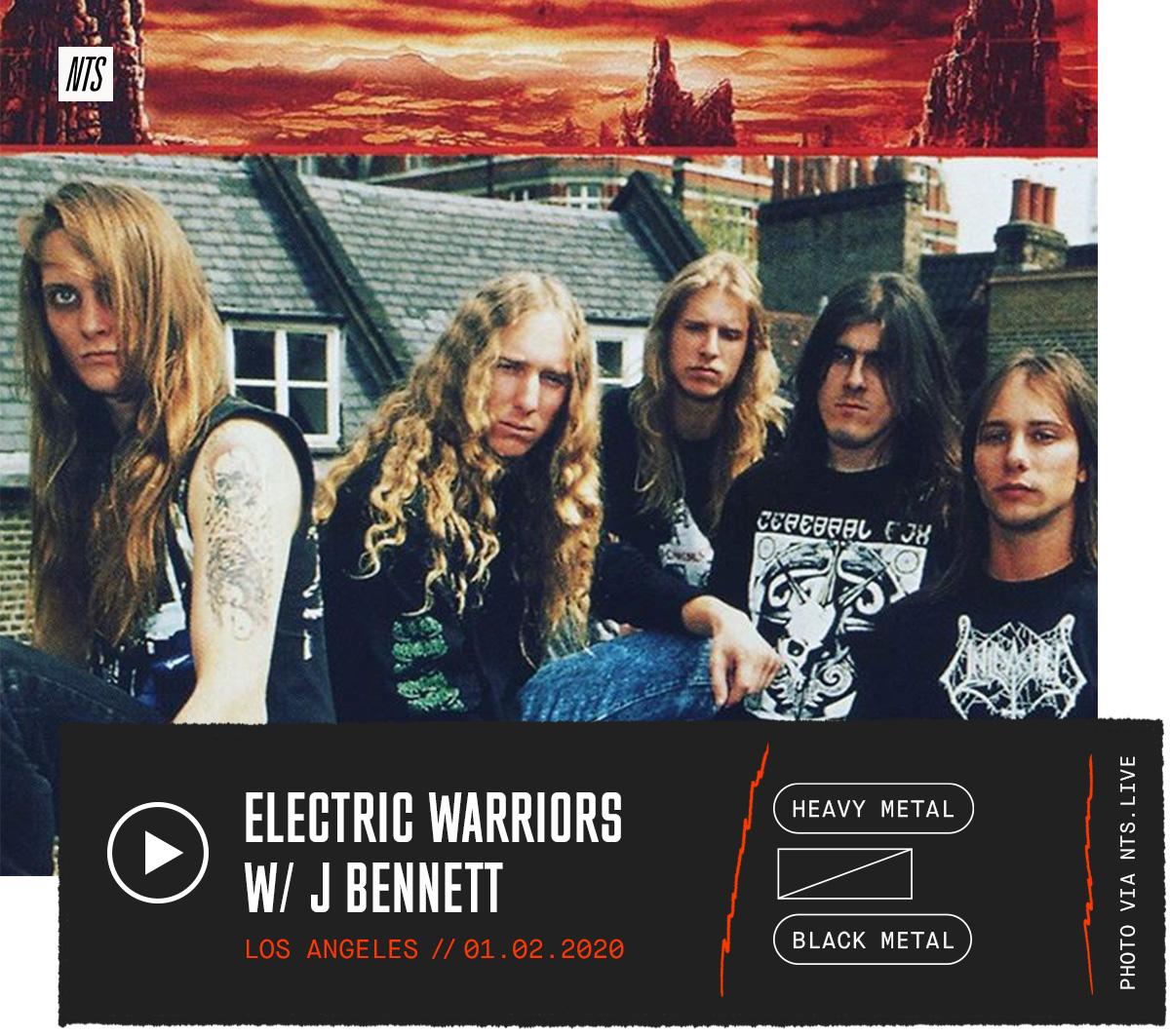 NTS Radio – ELECTRIC WARRIORS W/ J BENNETT