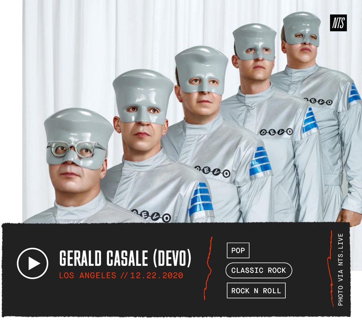 NTS Radio –GERALD CASALE (DEVO)