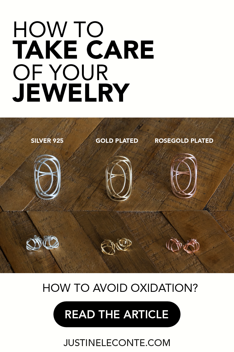 justine leconte how to care plated jewelry metals silver gold brass dos donts oxidation cleaning blog post pinterest