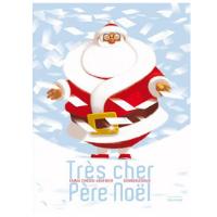 Livre enfant à partir de 4 - 5 ans - Très cher Père Noël
