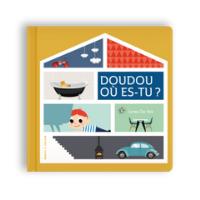 Doudou, où es-tu ? - Un  livre pour enfant de 2 ans et +