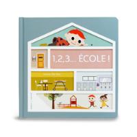 1,2,3...Ecole ! - Un livre pour enfant de 2 ans et +