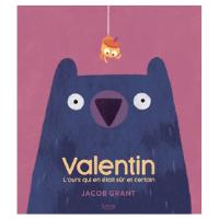 Valentin, l'ours qui en était sur et certain - Livre pour enfant de 3 ans et +