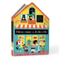 Bienvenue à Jolieville - Un livre pour enfants de 2 ans et +