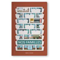 Nos familles - Un livre pour enfant de 2 ans et +