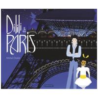 Dilili à Paris - Un livre pour enfants de 6 ans et +