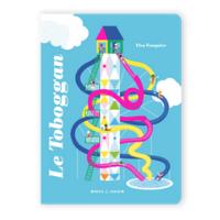 Le toboggan - Un livre pour les enfants de 2 ans et +