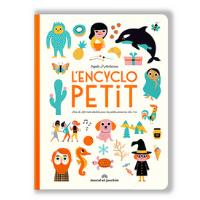 L'encyclopetit - Livre pour bébés de 12 mois et +
