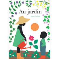 Au jardin - Livre pour les enfants sur le jardinage