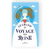 Le grand voyage de la reine - Un livre pour enfant Marcel et Joachim