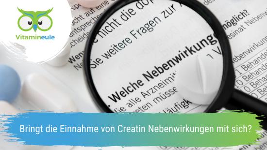 Bringt die Einnahme von Creatin Nebenwirkungen mit sich?
