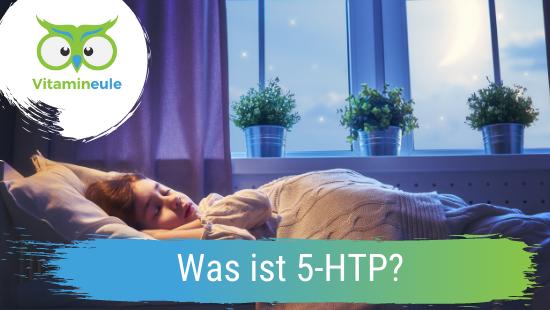 Was ist 5-HTP?