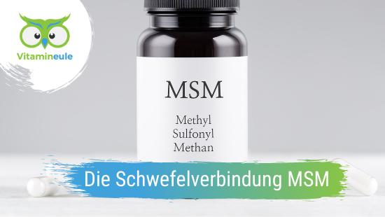 Die wichtige Schwefelverbindung MSM