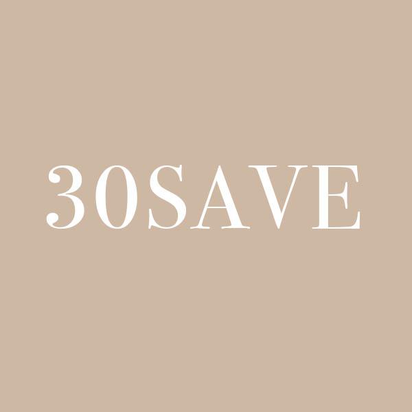30SAVE