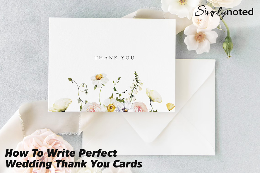 How To Write Perfect Wedding Thank You Cards