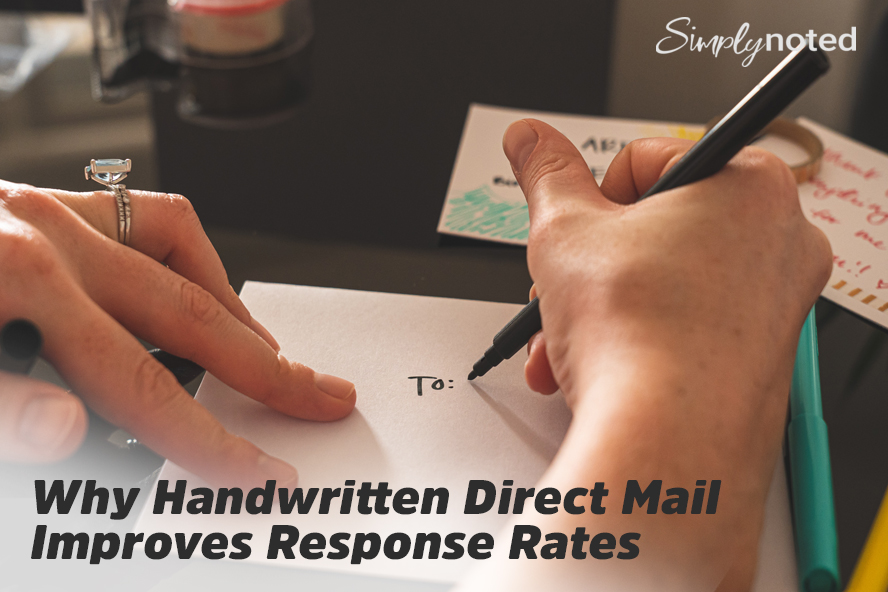 Why Handwritten Direct Mail Improves Response Rates