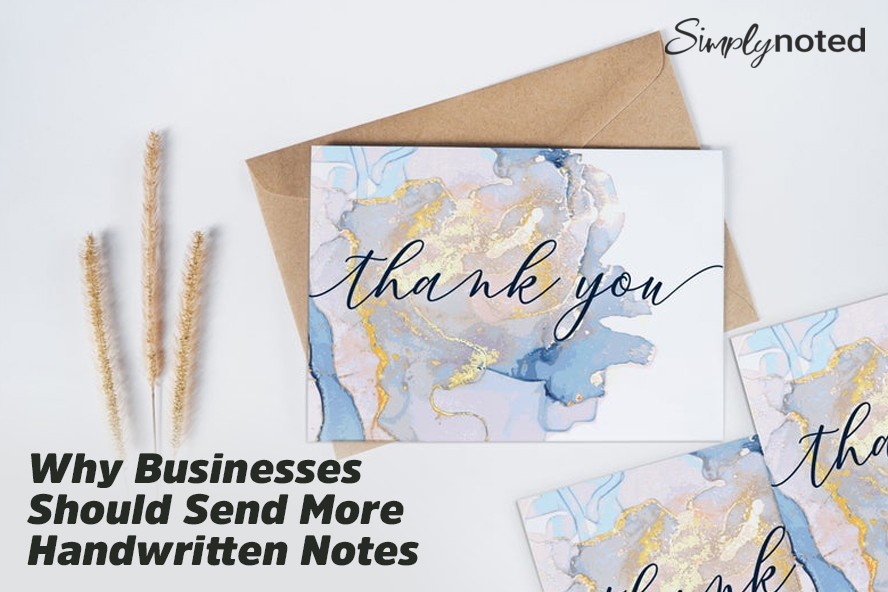 Why Businesses Should Send More Handwritten Notes