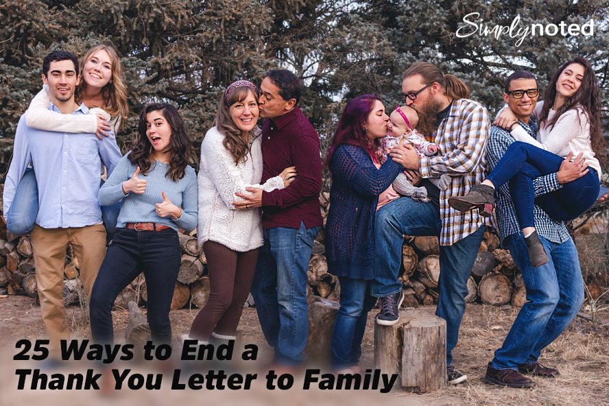 25 Ways to End a Thank You Letter to Family