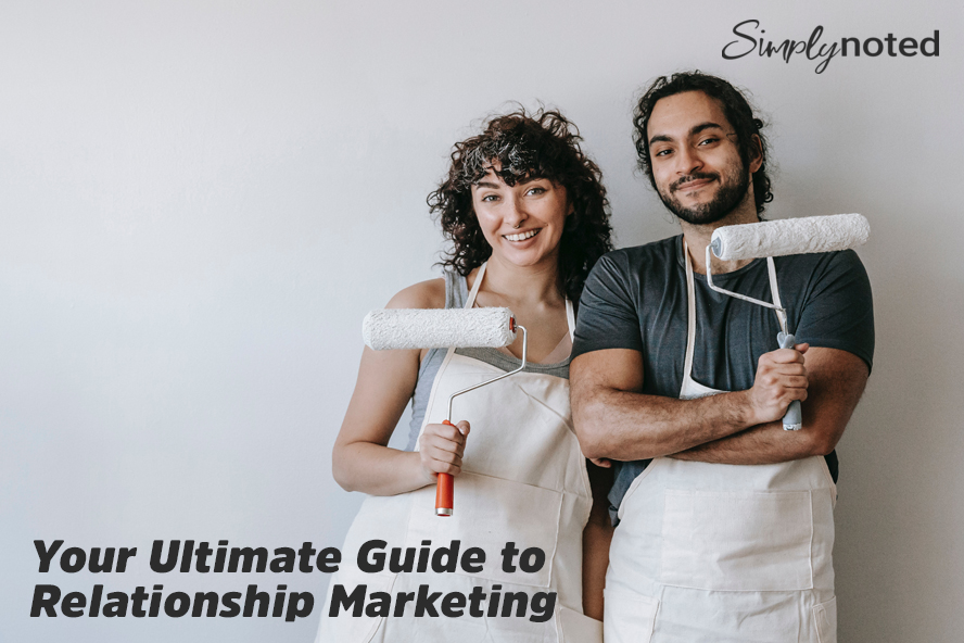 Your Ultimate Guide to Relationship Marketing