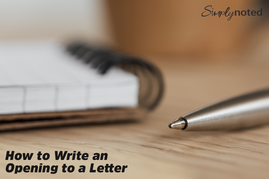 How to Write an Opening to a Letter