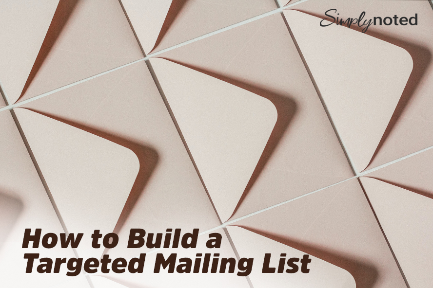How to Build a Targeted Mailing List
