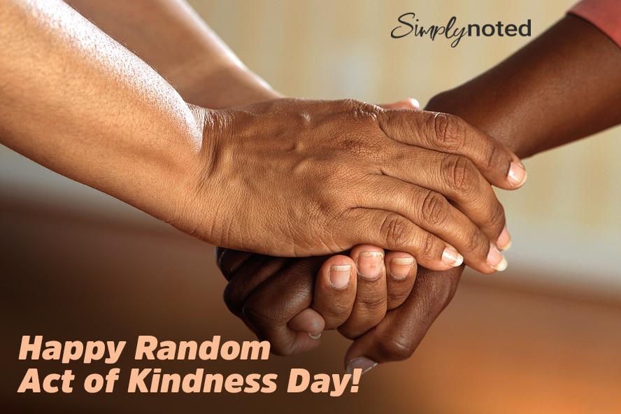 Happy Random Act of Kindness Day