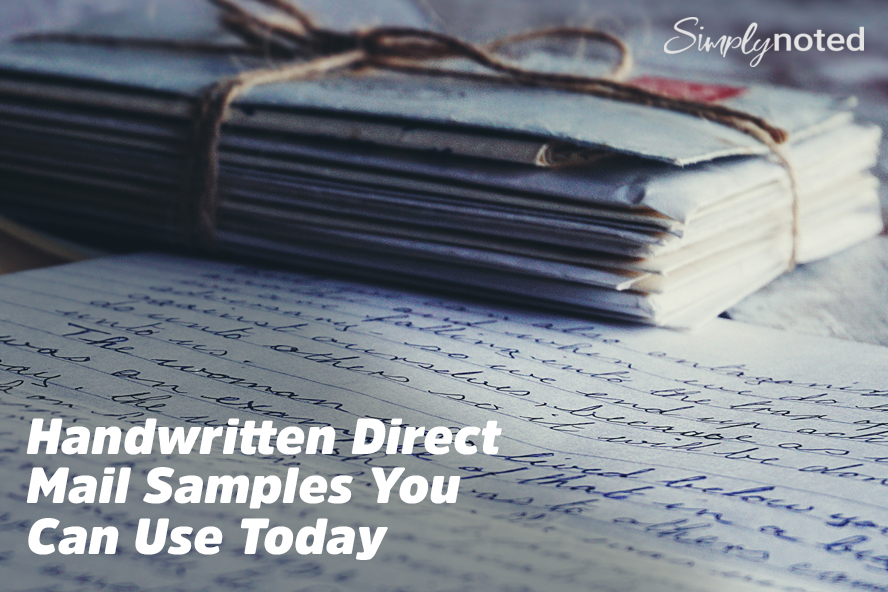 Handwritten Direct Mail Samples You Can Use Today