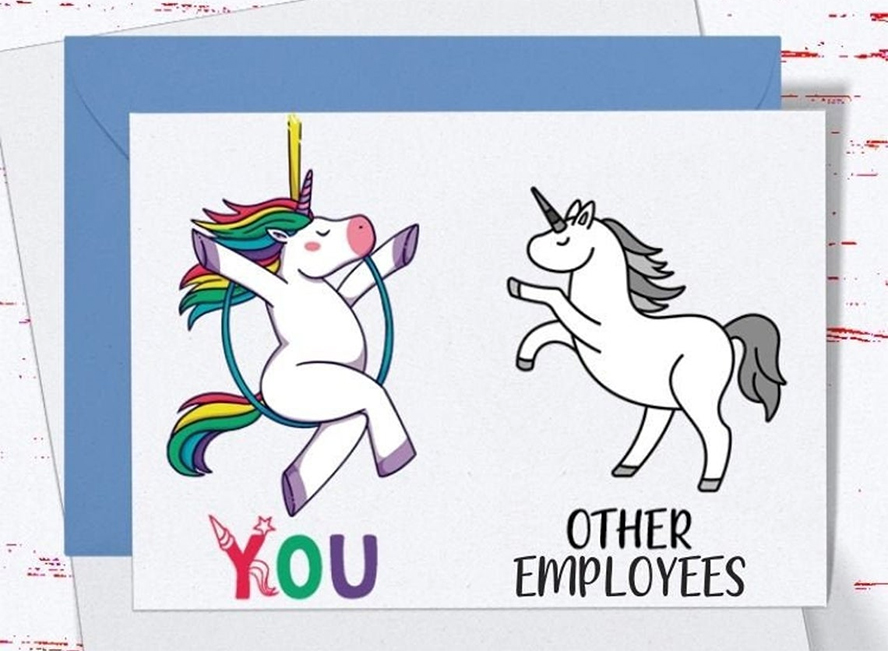 """An employee thank you card that contrasts a vibrantly-colored unicorn against a boring black and white design. The drab side is labeled """"Other employees"""" and the colorful side is labeled """"you""""."""