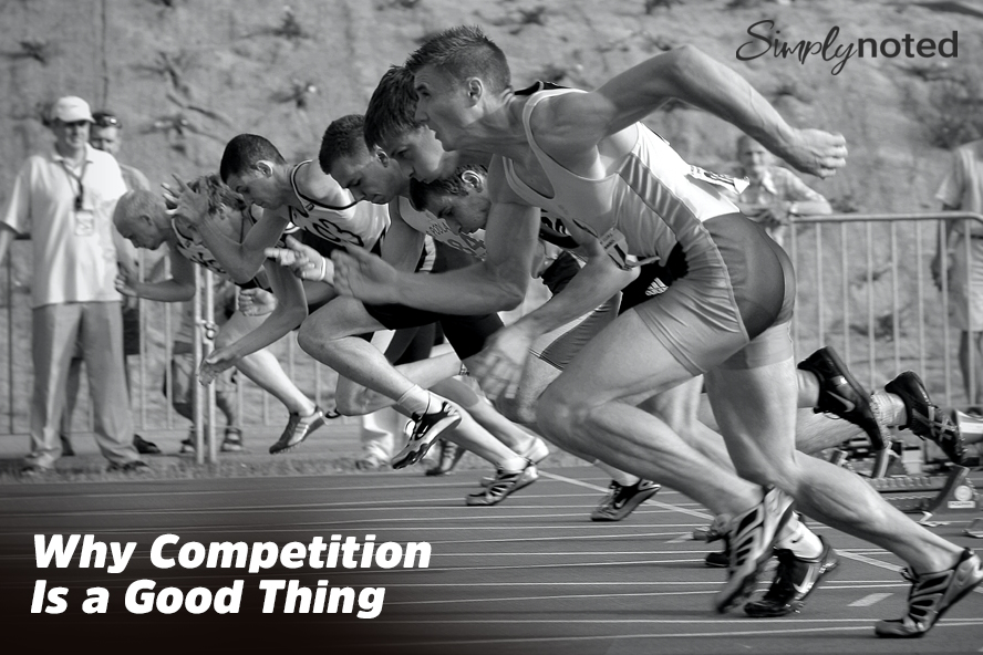 Why Competition Is a Good Thing