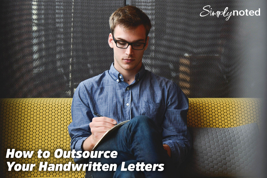 How to Outsource Your Handwritten Letters