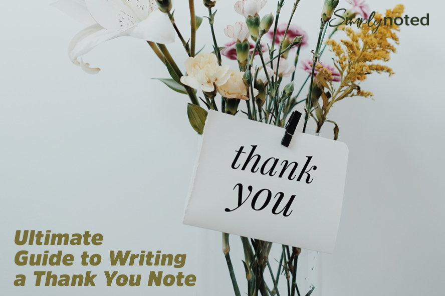 Ultimate Guide to Writing a Thank You Note