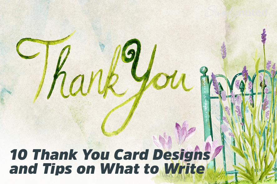10 Thank You Card Designs and Tips on What to Write