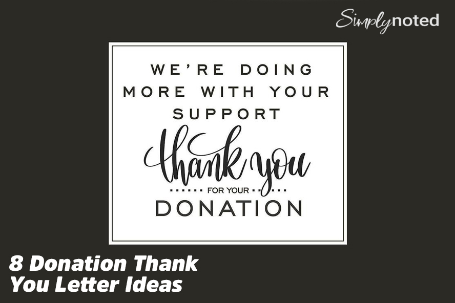 8 Donation Thank You Letter Ideas