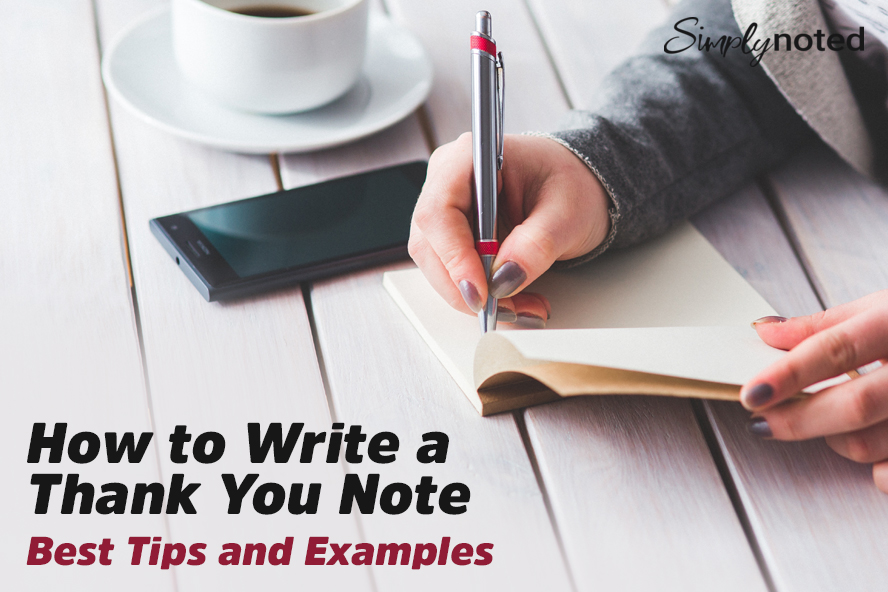How to Write a Thank You Note - Best Tips and Examples