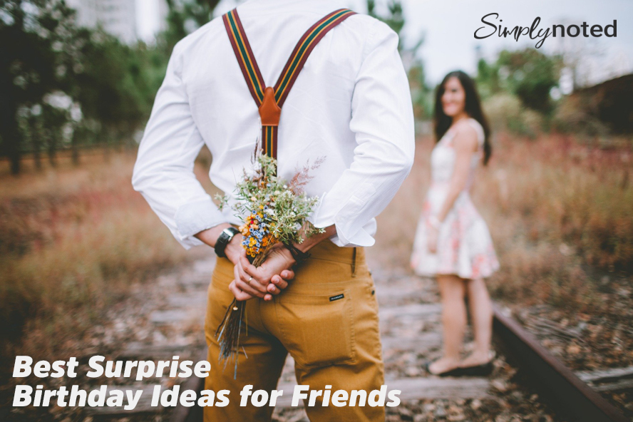 Best Surprise Birthday Ideas for Friends