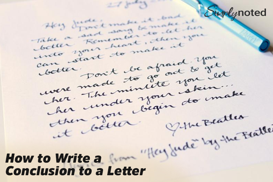 How to Write a Conclusion to a Letter