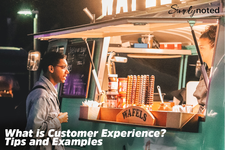 What is Customer Experience? Tips and Examples