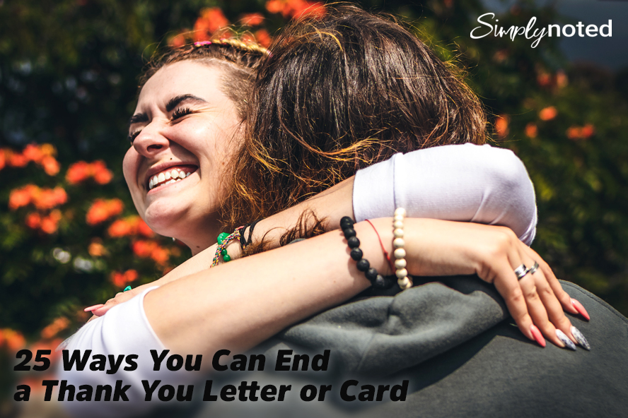 25 Ways You Can End a Thank You Letter or Card