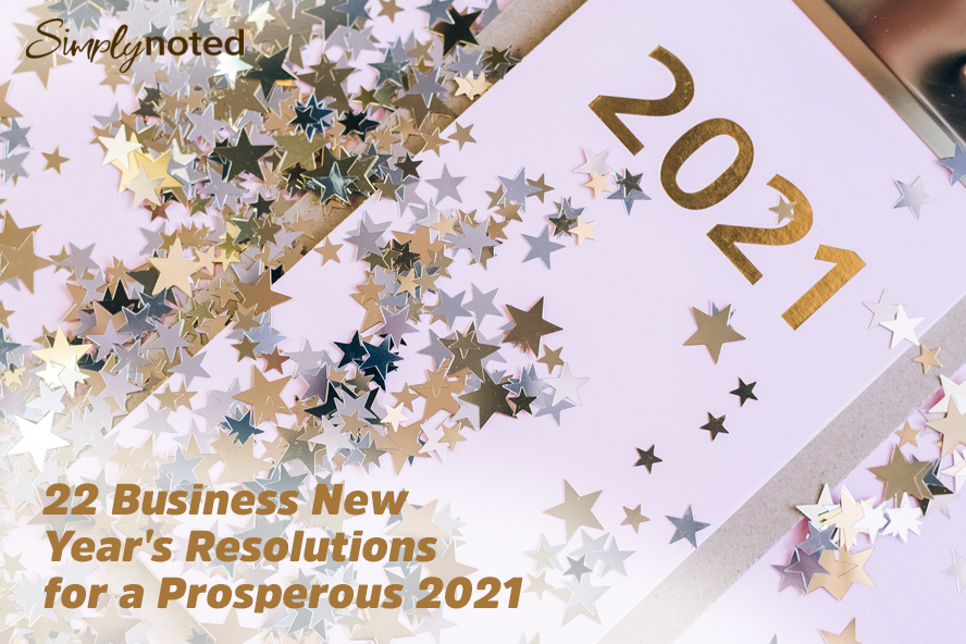 22 Business New Year's Resolutions for a Prosperous 2021