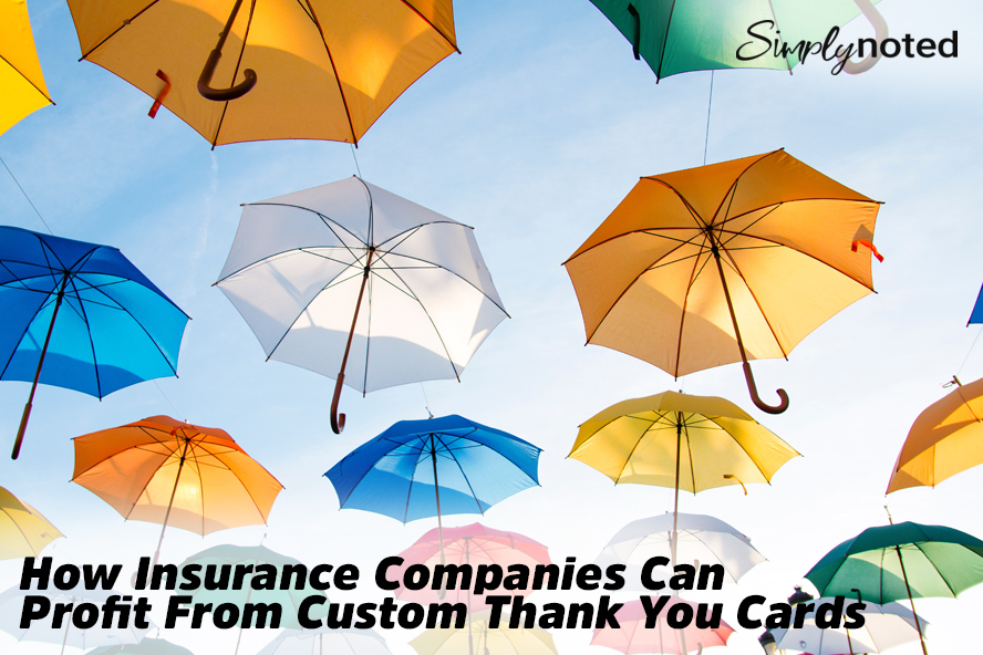 How Insurance Companies Can Profit From Custom Thank You Cards
