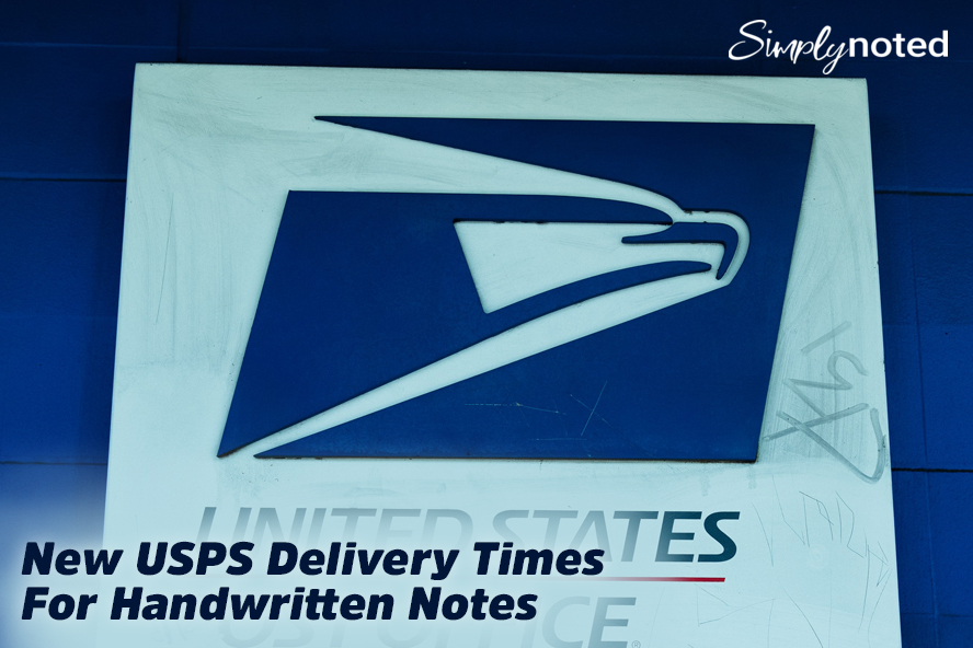 New USPS Delivery Times For Handwritten Notes