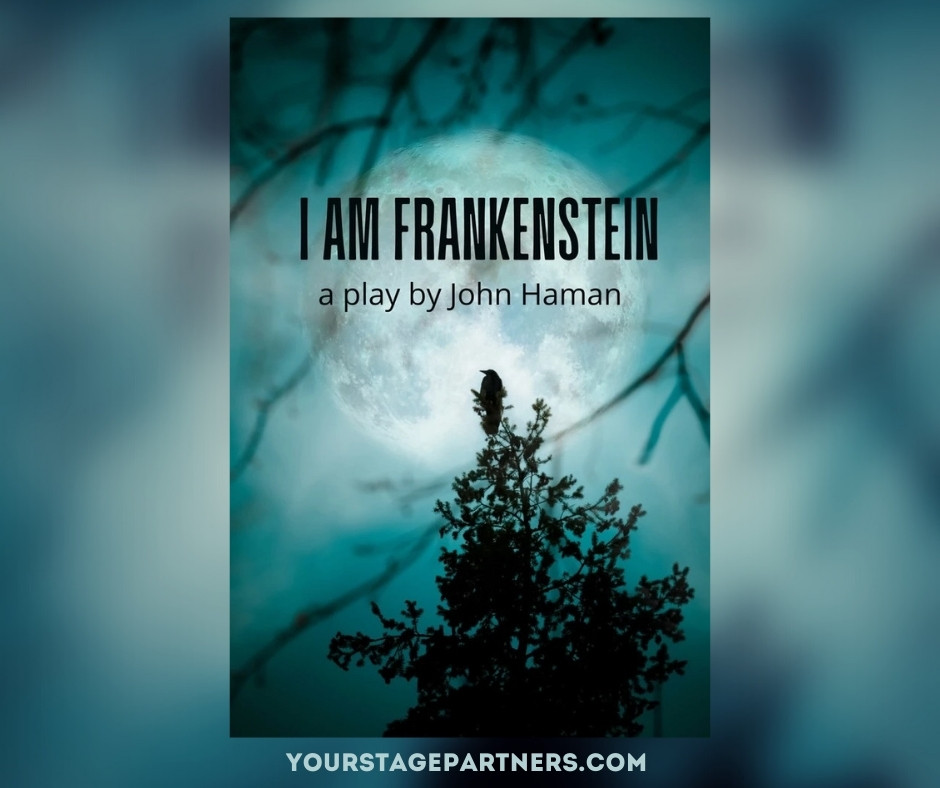 I Am Frankenstein by John Haman