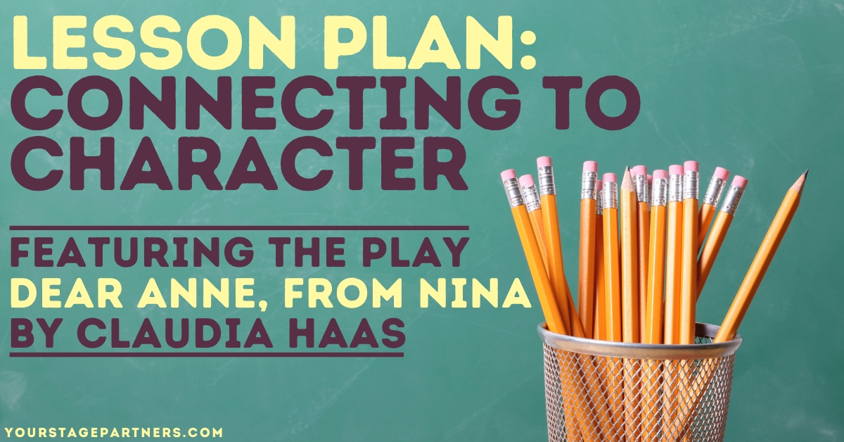 Lesson Plan: Connecting to Character – Stage Partners