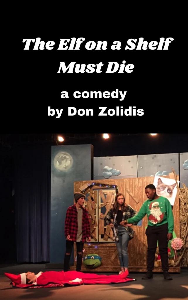 The Elf on a Shelf Must Die - Stage Partners