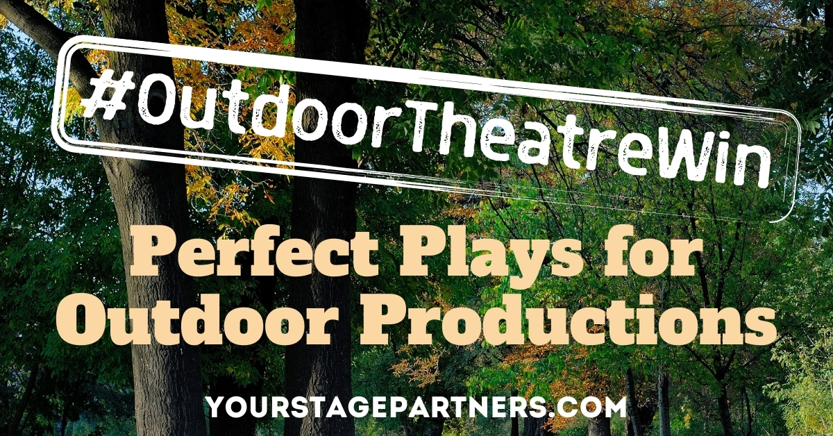 Outdoor Theatre Productions – Stage Partners