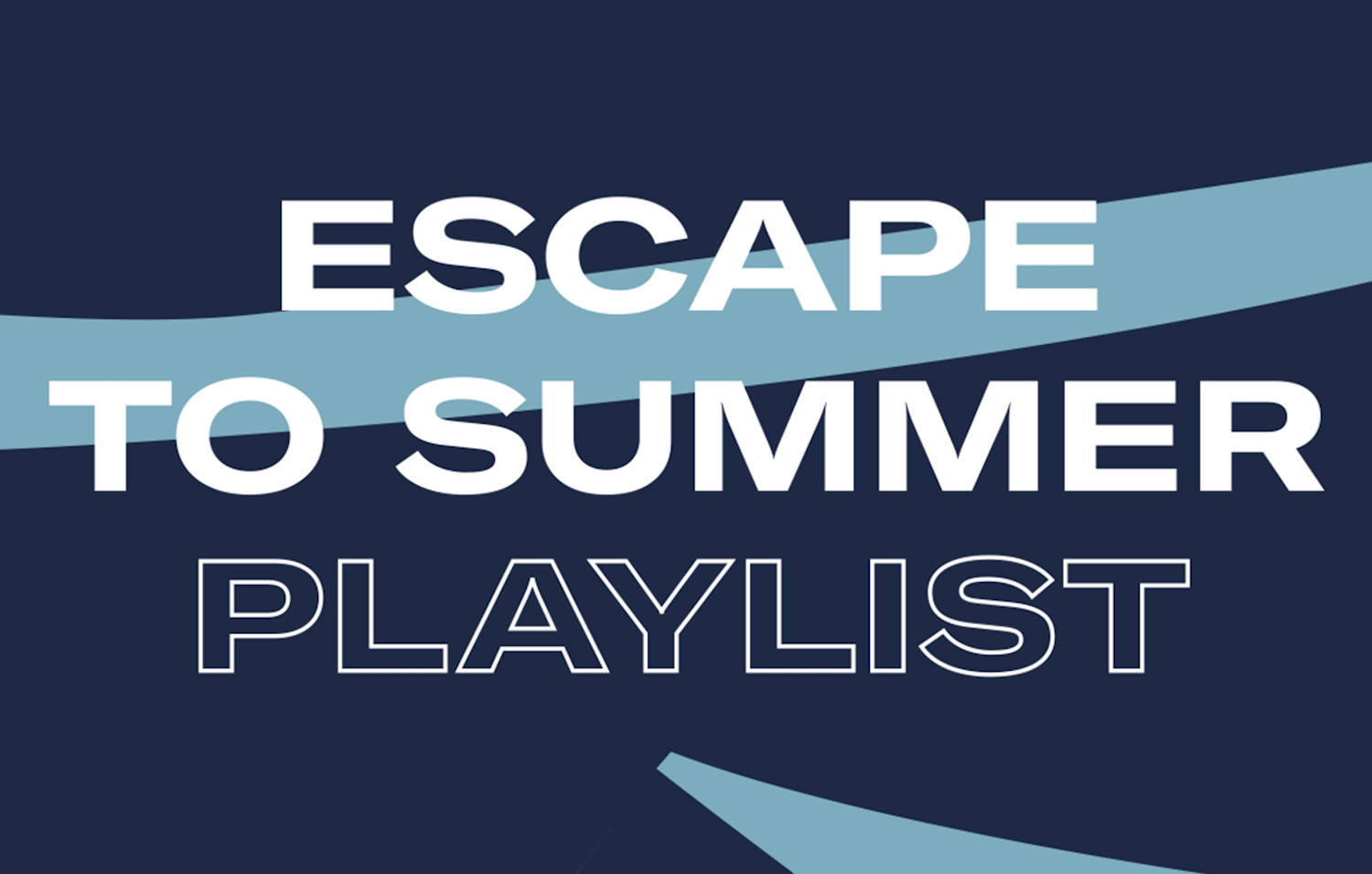 Escape To Summer Playlist